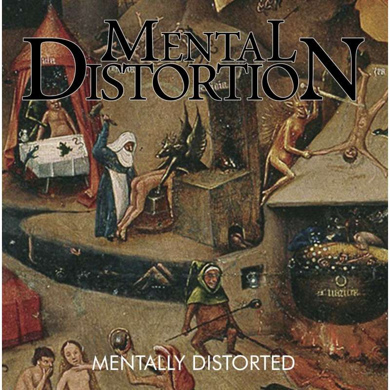 Mental Distortion - Mentally Distorted - Cd