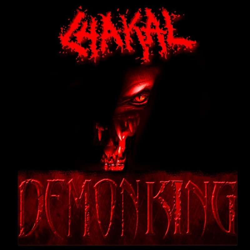 CHAKAL - Demon King - cd Digipack