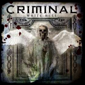 CRIMINAL  White hell