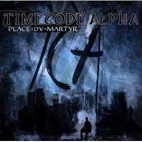 TIME CODE ALPHA - Place Du Martyr - CD
