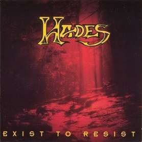 HADES Exist to resist