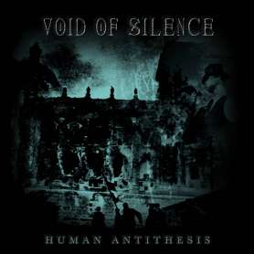VOID OF SILENCE - 2LP - Human antithesis