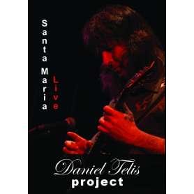 DANIEL TELIS Project - Santa Maria - DVD