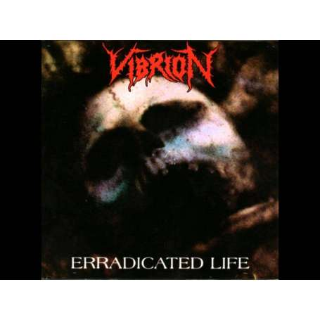 VIBRION - Ep - Erradicated Life