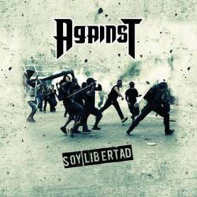 AGAINST - Soy Libertad - Cd