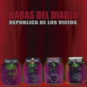 BABAS DEL DIABLO - Republica de Los Vicios - Cd