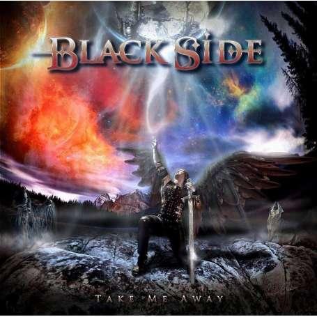 BLACK SIDE - Take Me Away - Cd
