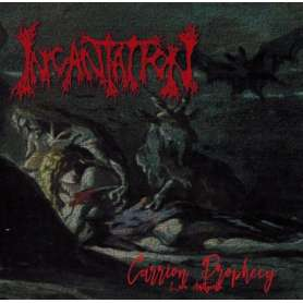 INCANTATION  - Carrion Prophecy - Cd Bootleg