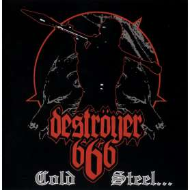 DESTROYER 666 - Cold Steel For An Iron Age - Cd