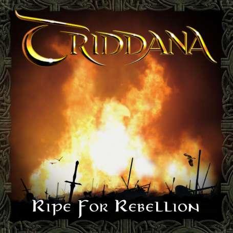 TRIDDANA - Ripe For Rebellion - Cd Digipack