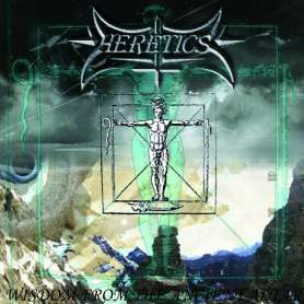 HERETICS - Wisdom From The Ancient Altar - Cd