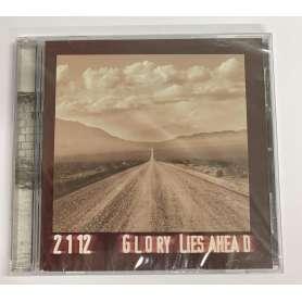 2112 - Glory Lies Ahead - Cd