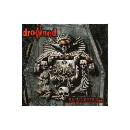 DROWNED - BELLIGERENT Part Two - Where Death and Greed are United