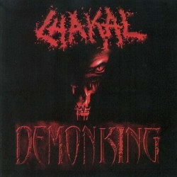 CHAKAL - Demon King
