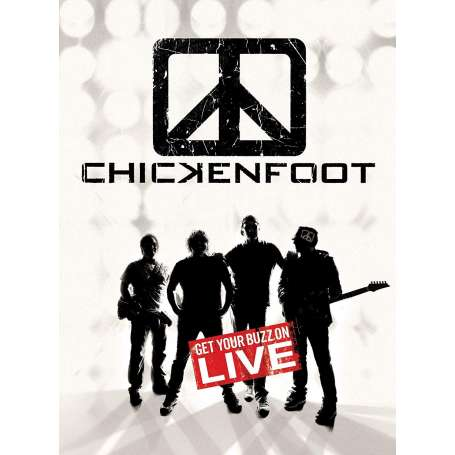 CHICKENFOOT  - Get Your Buzz On Live - Dvd