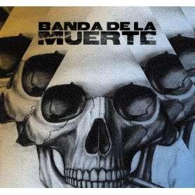 BANDA DE LA MUERTE - Banda...