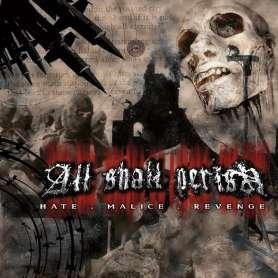 ALL SHALL PERISH - Hate
