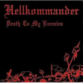 HELLKOMMANDER - Death to...