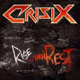 CRISIX - Rise...Then Rest - Cd