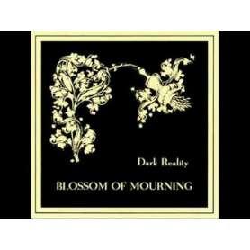 DARK REALITY - Blossom of...