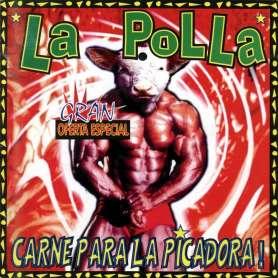 LA POLLA - Carne Pa La Picadora - Cd