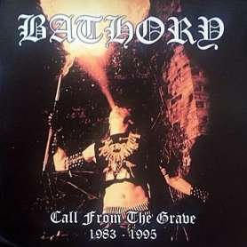 BATHORY - Call From the...