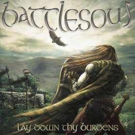 BATTLESOUL Lay Down Thy...