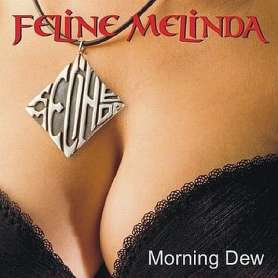 FELINE MELINDA Morning Dew