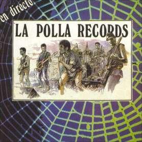 LA POLLA RECORDS - En directo