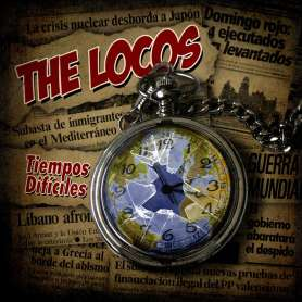 THE LOCOS- Tiempos Dificiles