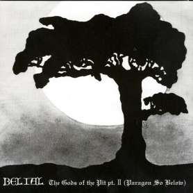 BELIAL - The Gods Of The...