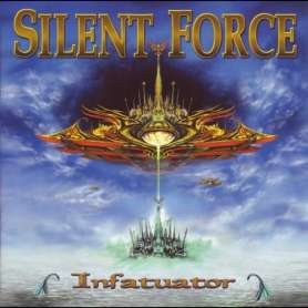 SILENT FORCE Infatuator