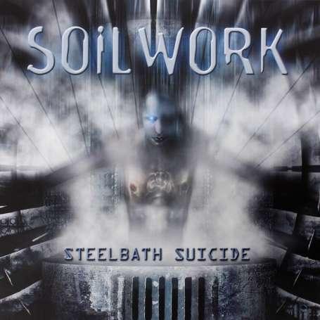 SOILWORK - STEELBATH SUICIDE - Cd