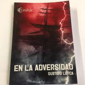 EN LA ADVERSIDAD - Gustavo Lorca - Libro