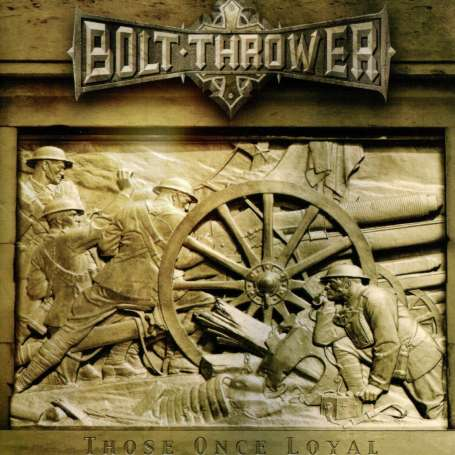 BOLT THROWER - Those Once Loyal - Cd