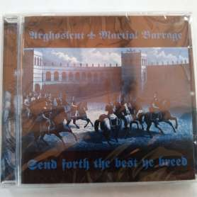 Arghoslent /martial Barrage-send Forth The Best Ye Breed- Cd