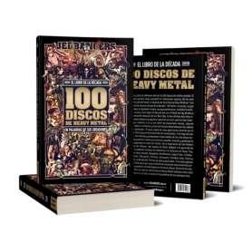 2010 - 100 Discos De Heavy Metal 2019 - Libro