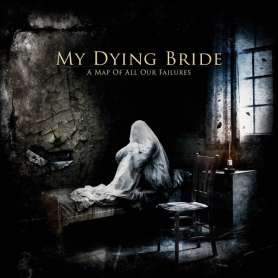 MY DYING BRIDE - A Map of...