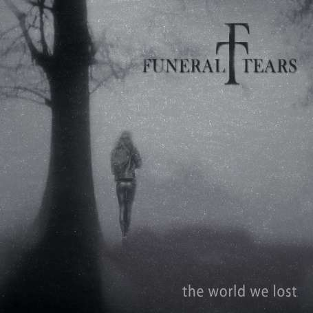 FUNERAL TEARS  - The World We Lost - Cd Slipcase