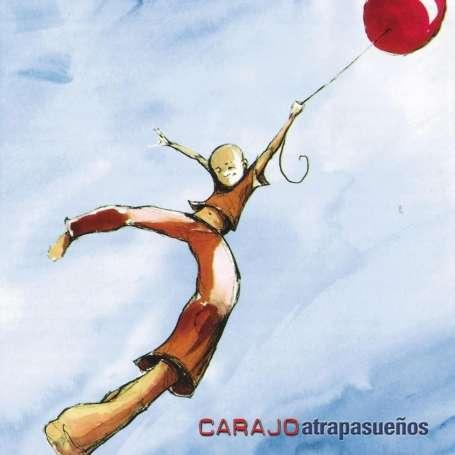 CARAJO - Atrapasueños - Cd