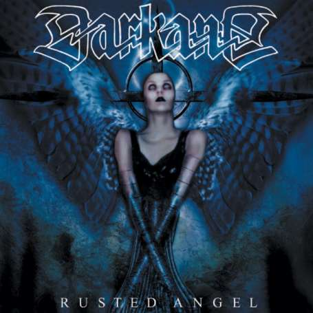 DARKANE - Rusted angel