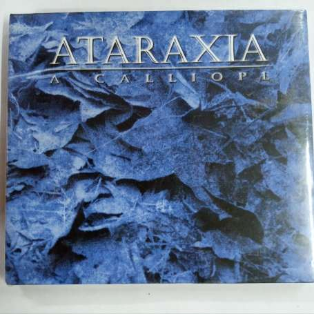 ATARAXIA - A Calliope...Collection - Cd Digipack