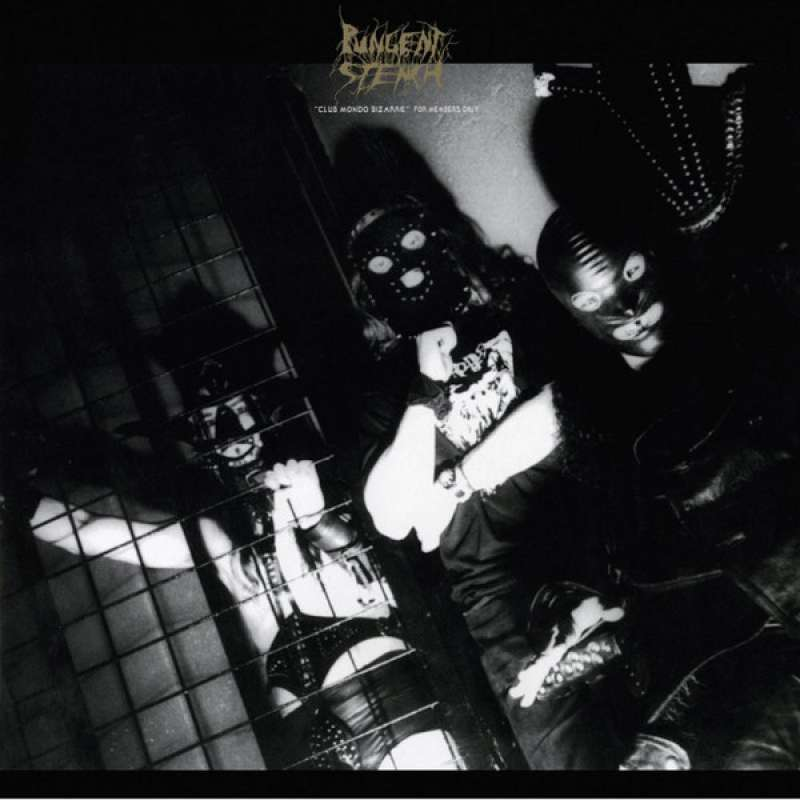 PUNGENT STENCH - Club Mondo Bizarre For Members Only Cd Digipack