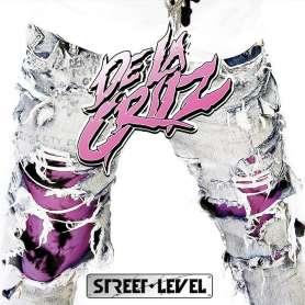 DE LA CRUZ - Street Level