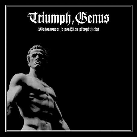 TRIUMPH GENUS - vsehorovnost- je-porazkou- prevysujicich  - Cd
