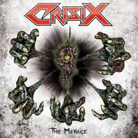 CRISIX - The menace - Cd Digipack