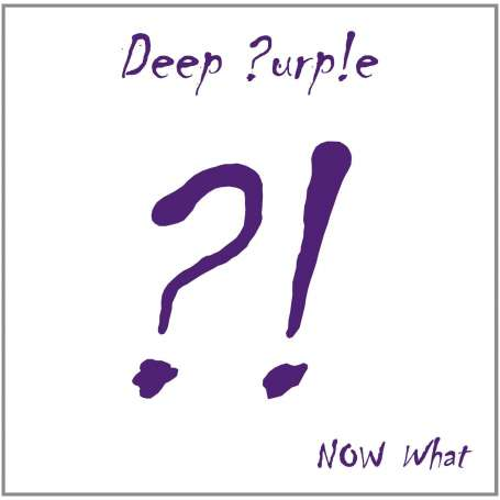 DEEP PURPLE  - Now What?! - Cd + DVD