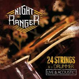 NIGHT RANGER - 24 Strings &...