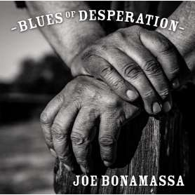 JOE BONAMASSA - Blues of desesperation