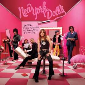 NEW YORK DOLLS - One day it will please us to remeber even this